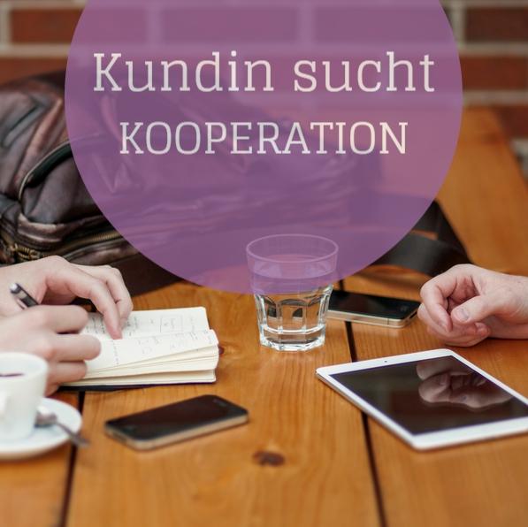 Kundin sucht Kooperations-Partnerin