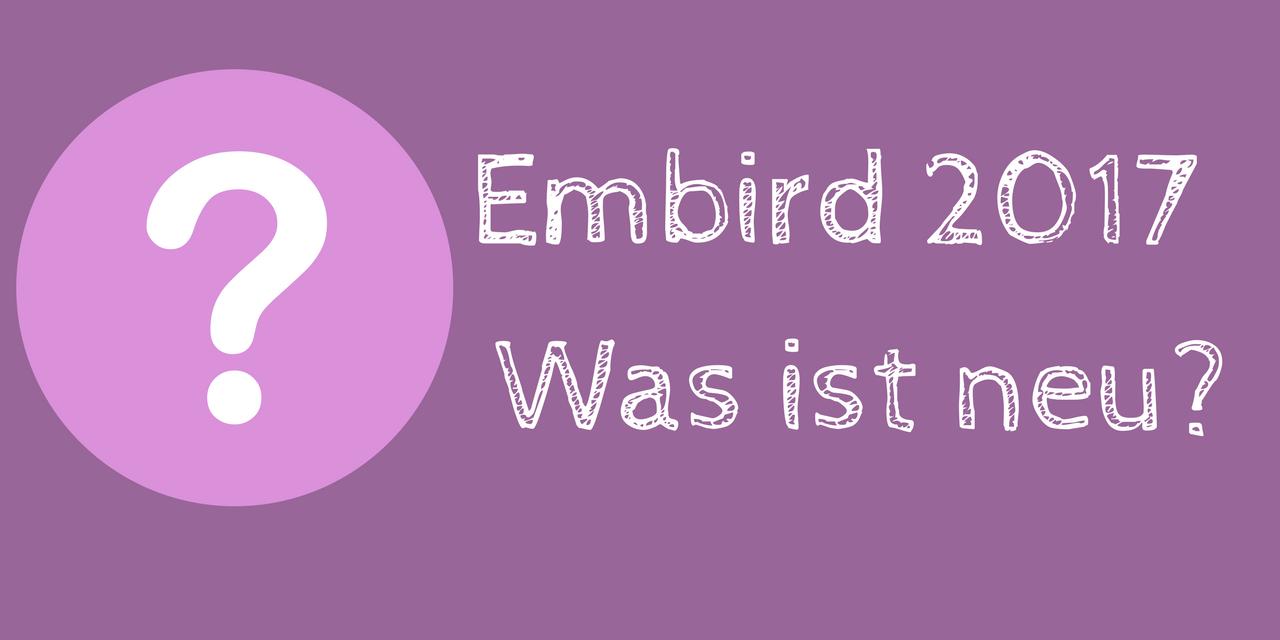 embird 2017 was ist neu embird blog. Black Bedroom Furniture Sets. Home Design Ideas