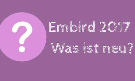 Embird 2017 – was ist neu?