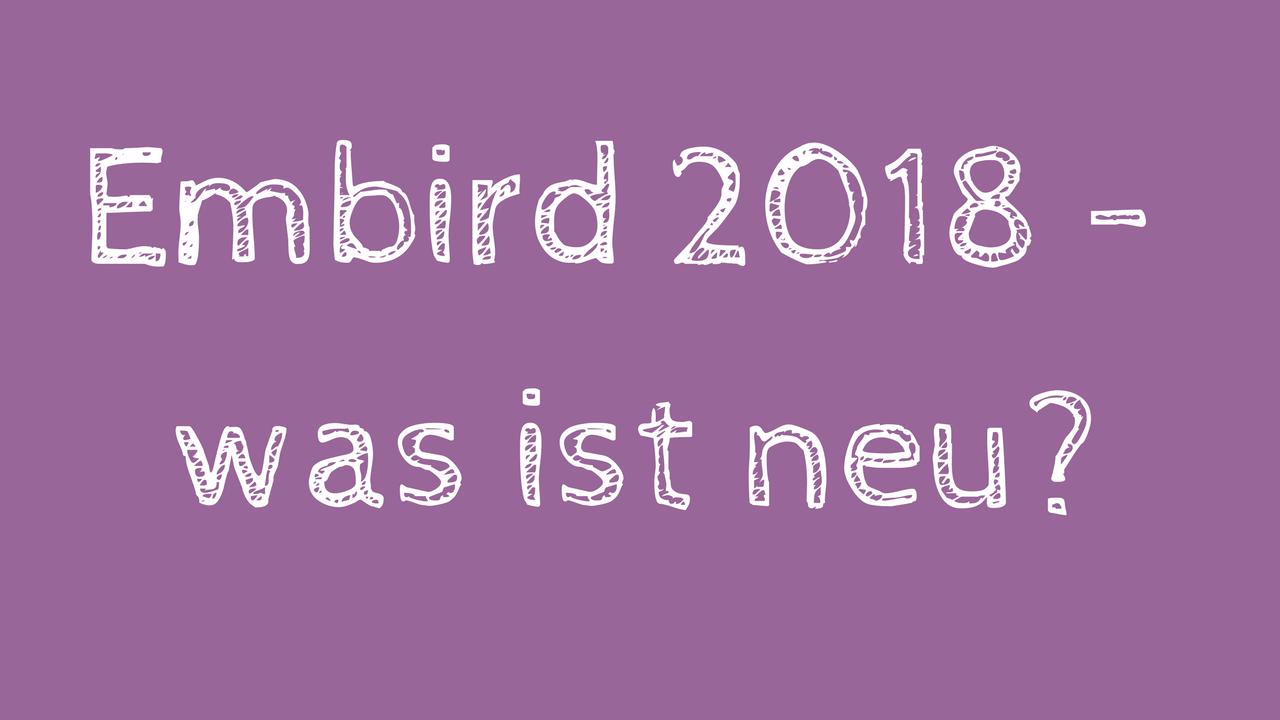 Embird 2018 ist da – was ist neu?