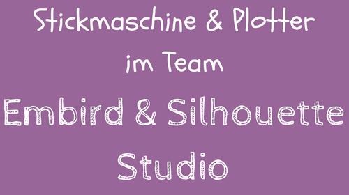 Video-Kurs Embird und Silhouette Cameo