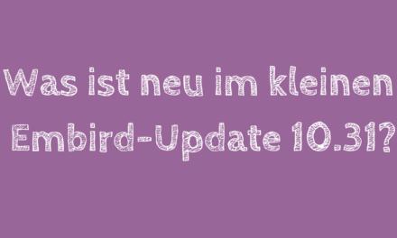 Neues kleines Embird-Update auf Version 10.31