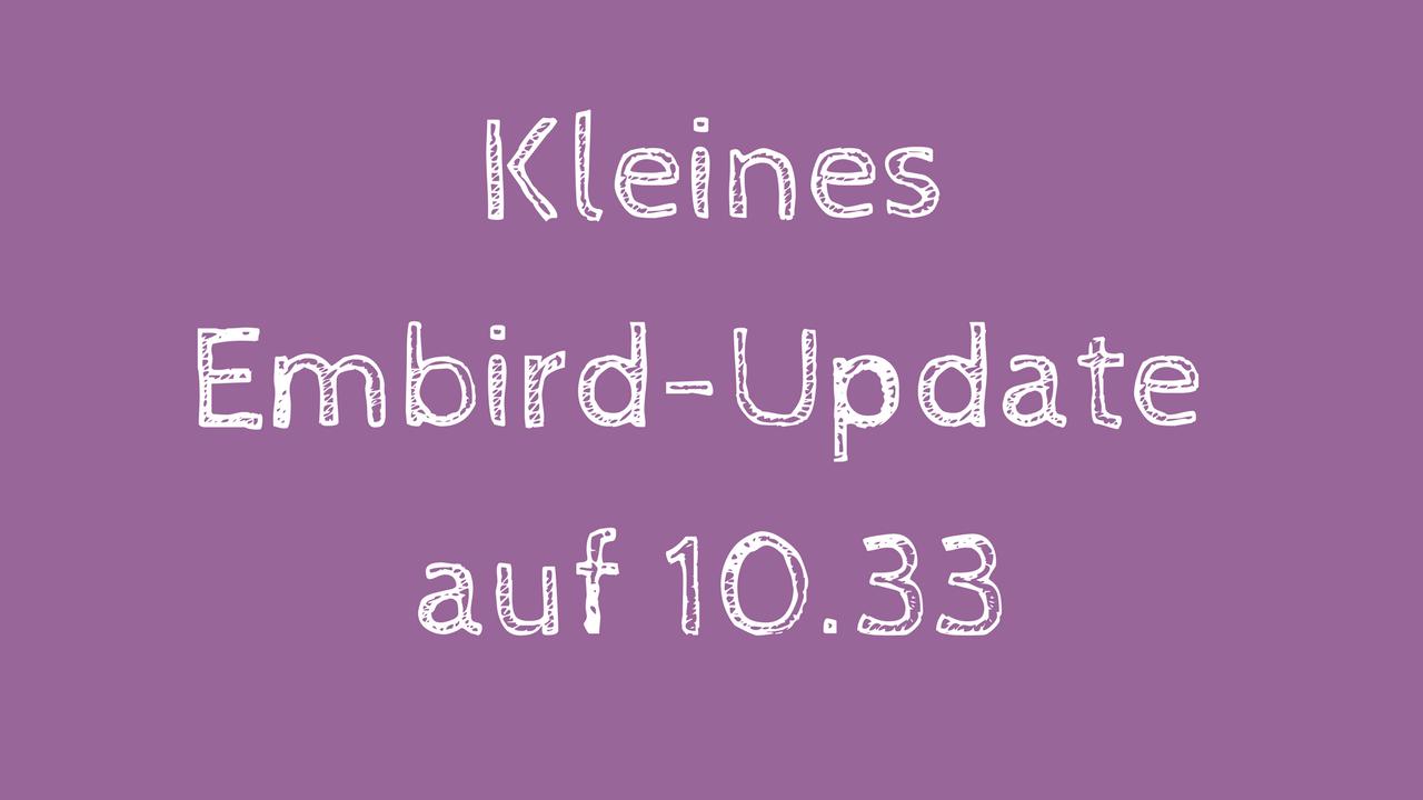 Kleines Embird-Update auf Version 10.33