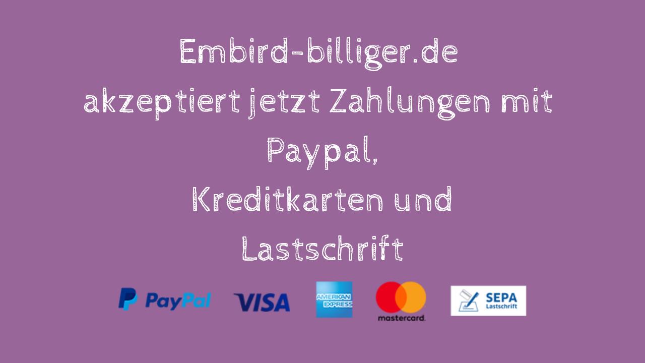 Embird-billiger.de jetzt auch mit Lastschrift & Kreditkarten