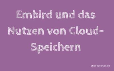 Embird 2020 und das Nutzen von Cloud-Speichern